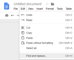 Find and Replace at the bottom of the Edit menu in Google Docs