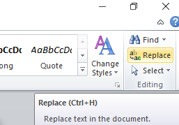 Replace button in the Editing menu in Microsoft Word 2010 Home tab