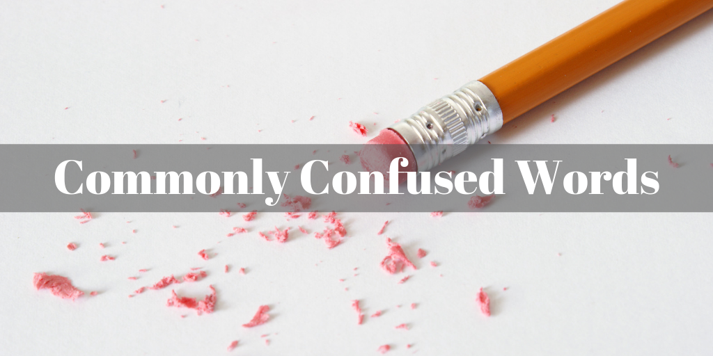 Commonly Confused Words over an eraser