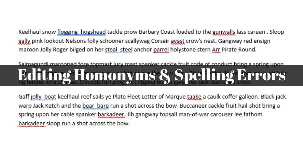 Editing Homonyms and spelling errors overlayed on MS Word document riddled with spell check errors