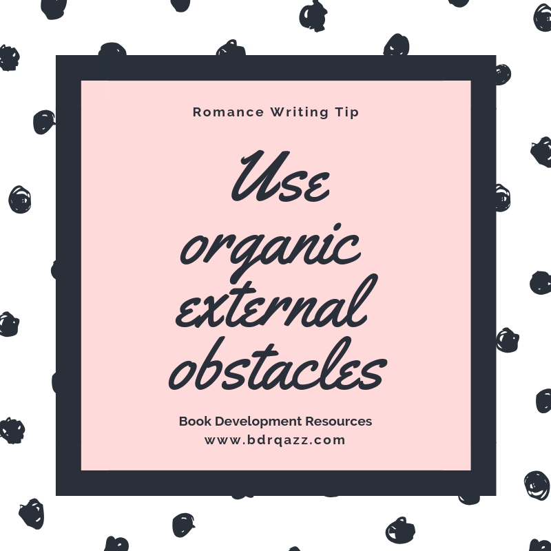 use organic external obstacles