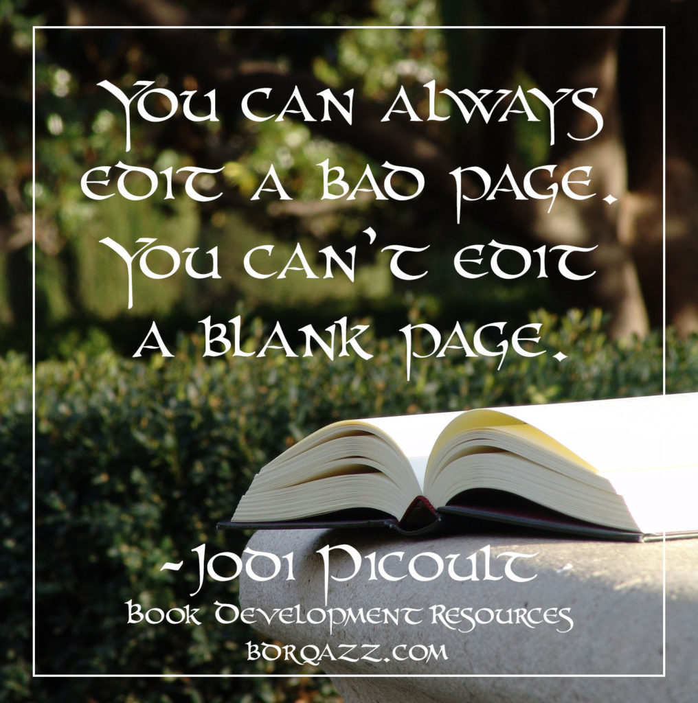 """You can always edit a bad page. You can't edit a blank page."""