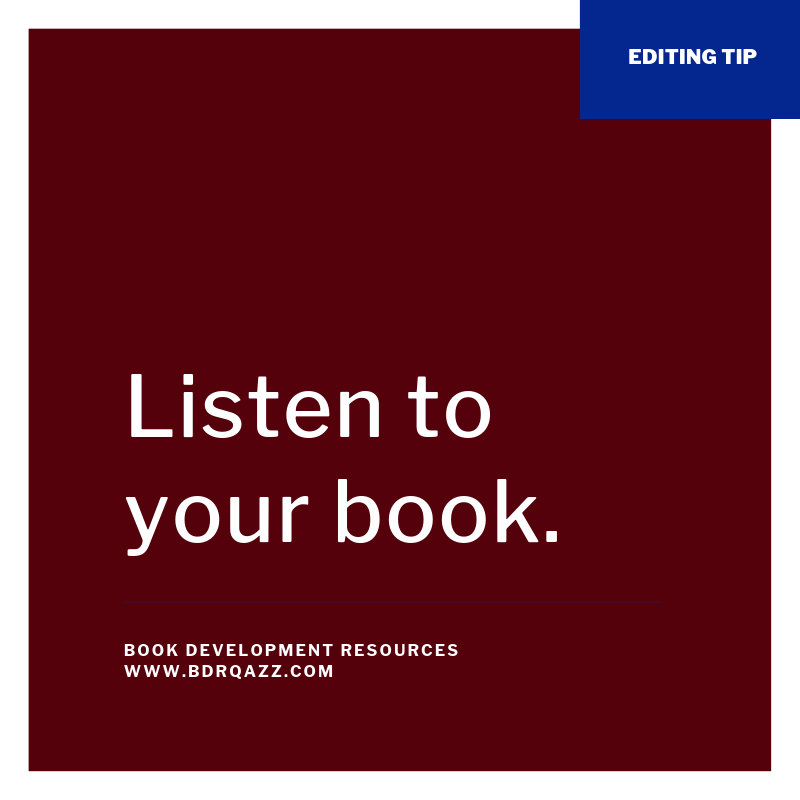 Editing Tip: Listen to your book.