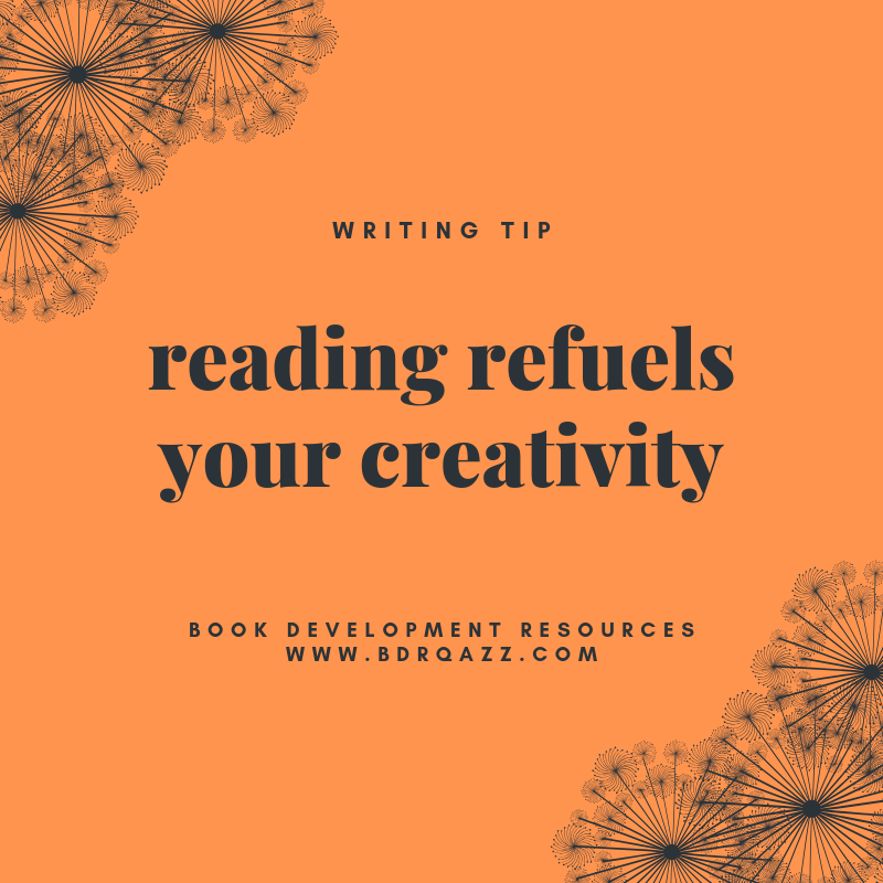 writing tip: reading refuels your creativity