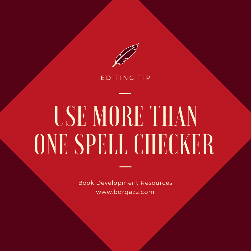 Editing Tip: use more than one spell checker