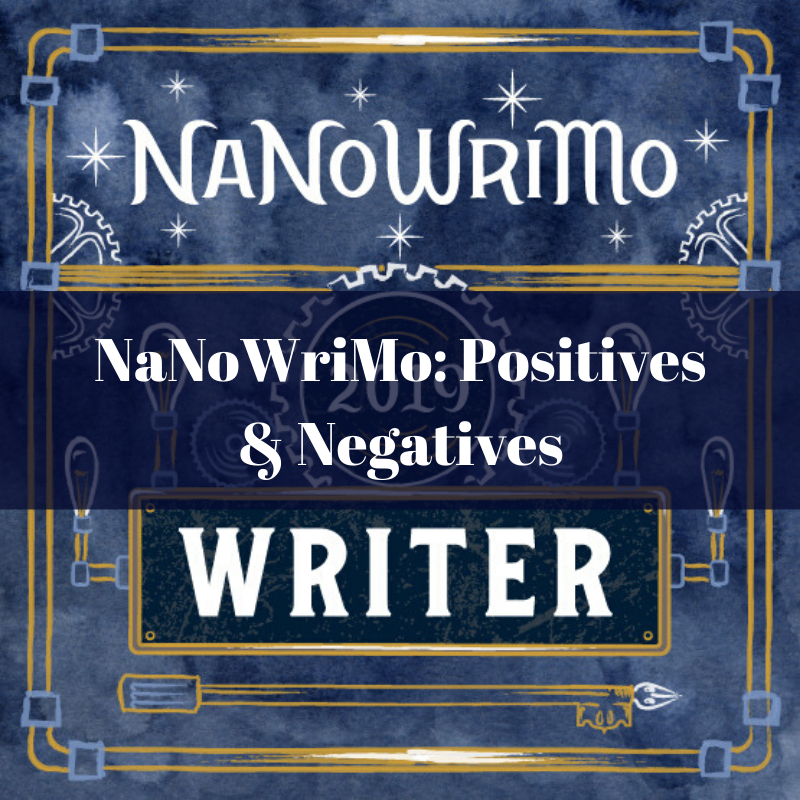 nanowrimo: positives and negatives