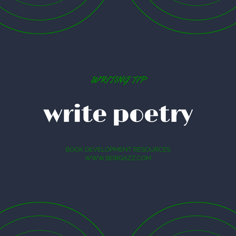 Writing tip: write poetry